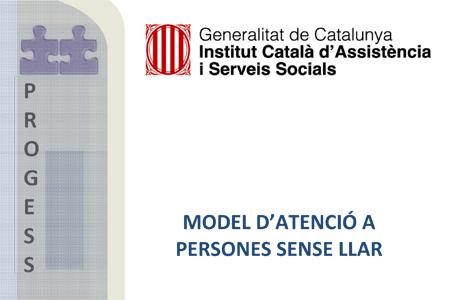 Model català d'atenció a persones sense llar 2010