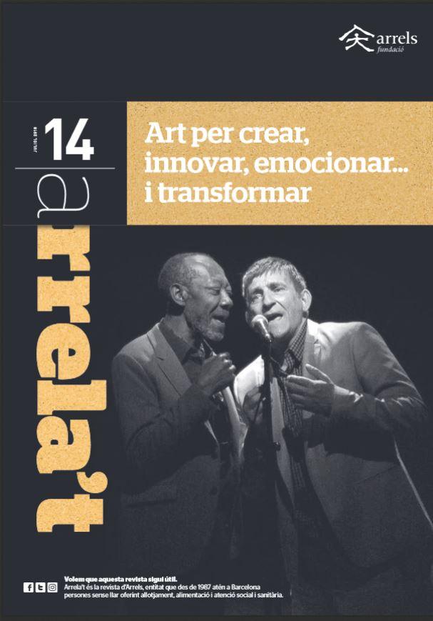 Arrela't 14. Art per crear, innovar, emocionar… i transformar