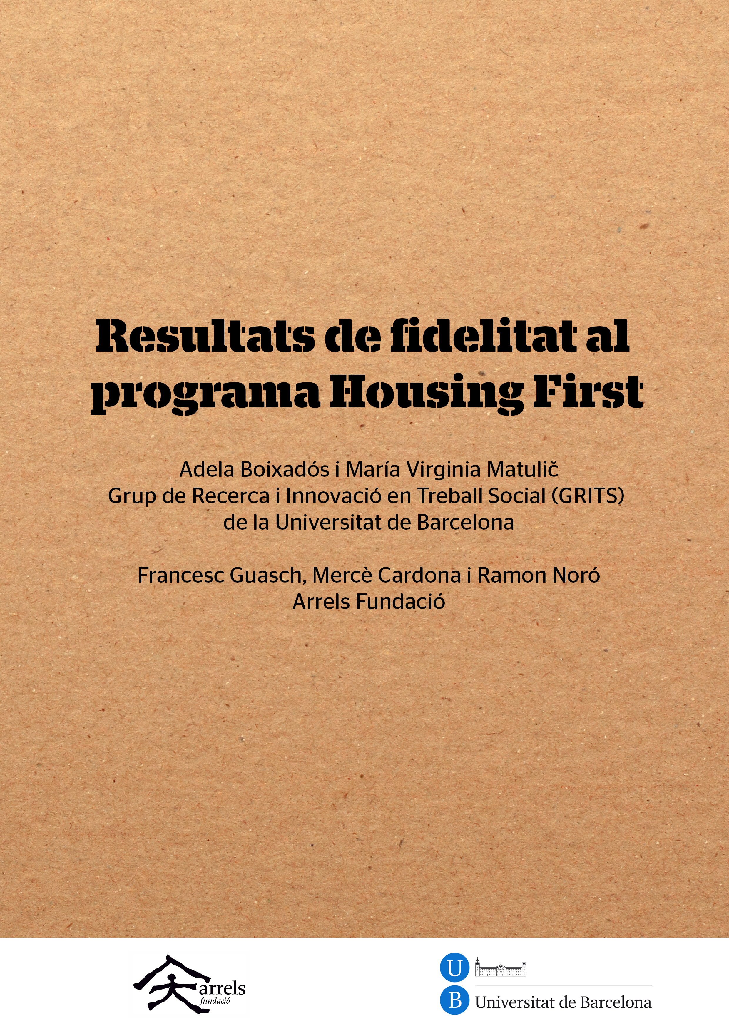 Fidelitat al programa Housing First