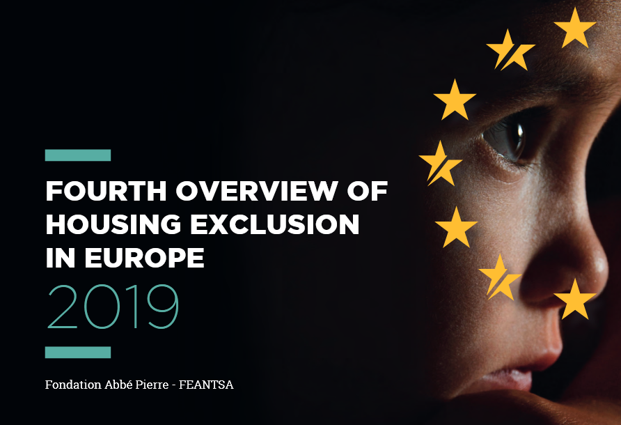 Fourth overview of housing exclusion in Europe (2019)