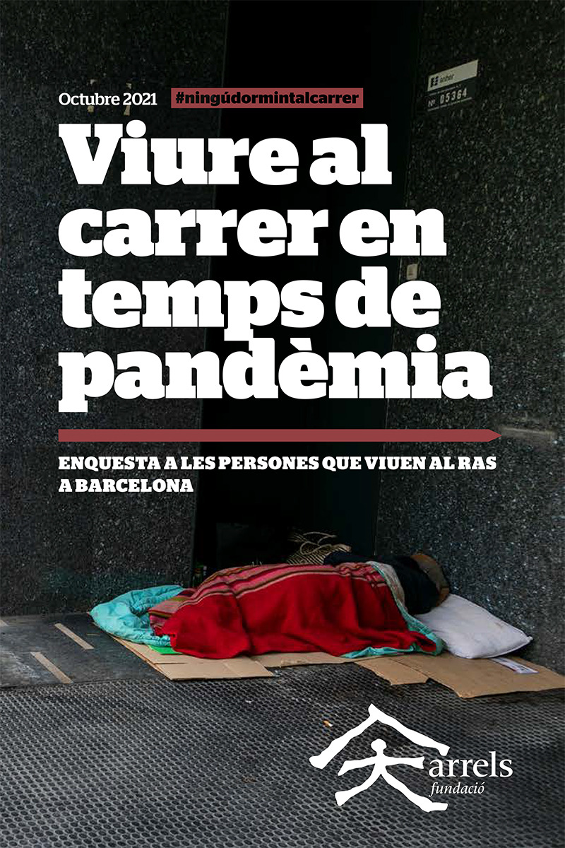 Informe 'Viure al carrer en temps de pandèmia'